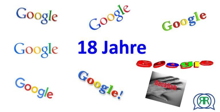 Google wird 18 Jahre